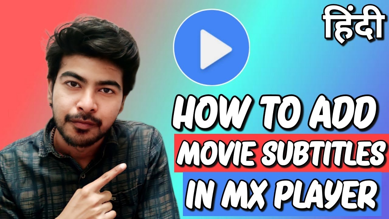 Download How to Add Movie Subtitles on MX Player | MX Player Subtitles Download [Hindi]