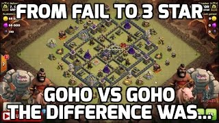 Clash of Clans: GOHO FAIL & GOHO CLEAN - WHAT MADE THE DIFFERENCE - ATTACK PLAN WALKTHRU