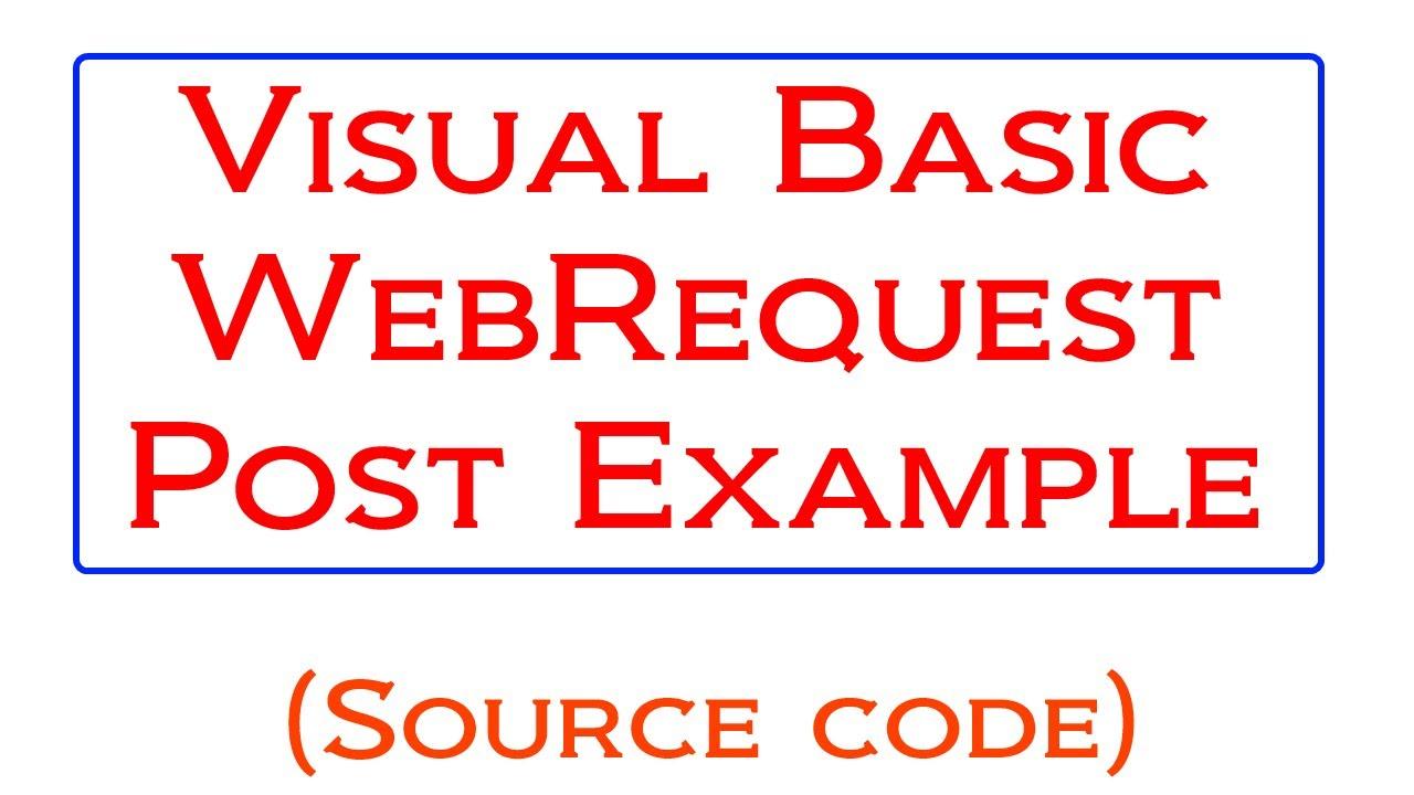 Visual Basic WebRequest HTTP Post Tutorial