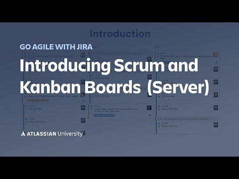 Using Scrum And Kanban Boards In Jira Server