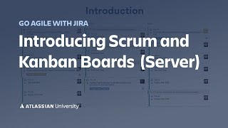 Using Scrum and Kanban Boards in Jira Server