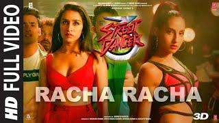 Full Video Racha Racha | Street Dancer 3D | Varun D, Shraddha| NeetiM, DhvaniB, MilindG|Sachin-Jigar