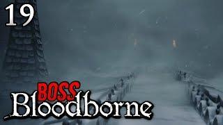 Zagrajmy w Bloodborne [#19] - BOSS W CAINHURST