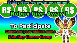 Friday Give Away Series Announcement ! Comment your Roblox name and join my group to get a chance!