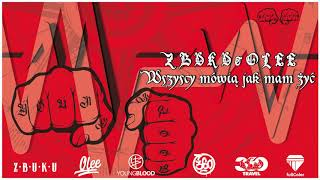 ZBUKU / Olee - Wszyscy Mówią Jak Mam Żyć  (Young Blood Mixtape) // official audio