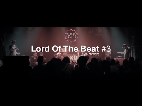 Alpha beats - Lord Of The Beat #3 - Live Report