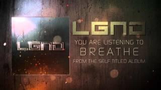 LGND - Breathe