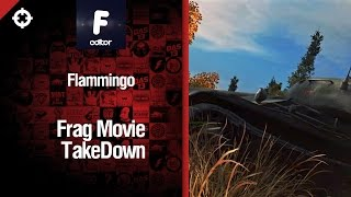 Takedown -  Fragmovie от Flammingo [World of Tanks]