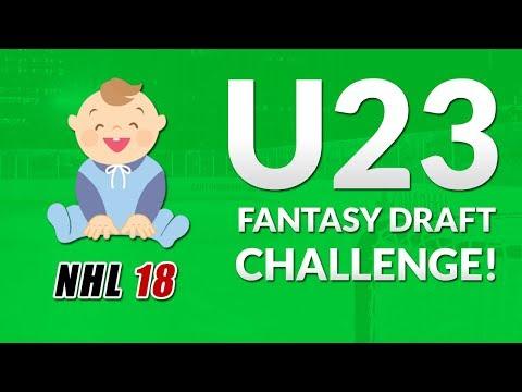NHL 18 - U23 Franchise Fantasy Draft Challenge!