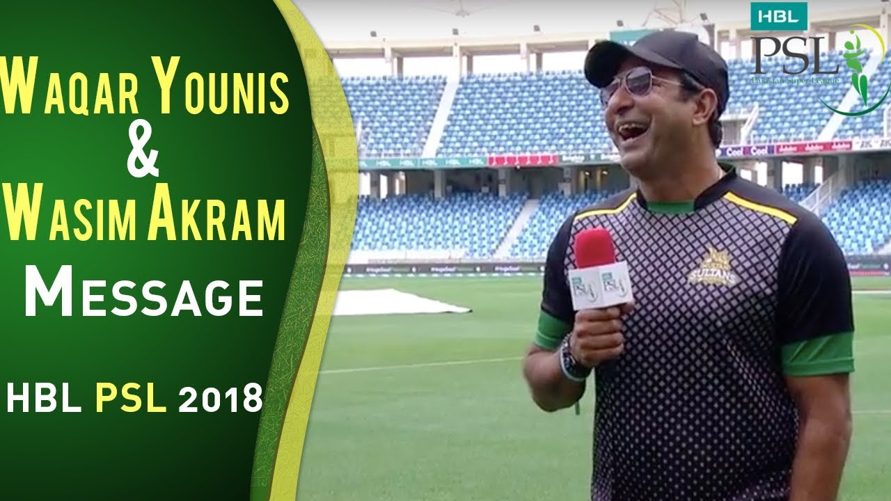 Waqar Younis & Wasim Akram Message Interview | HBL PSL 2018 | PSL HD