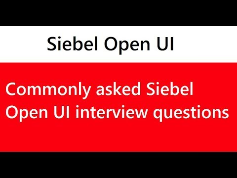 Siebel Open UI Interview Questions and Answers | Top 20 commonly asked interview questions
