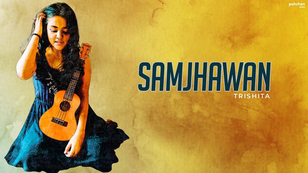 Samjhawan - Unplugged Cover | Trishita Recs | Arijit Singh, Shreya Ghoshal