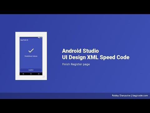 Finish Register Page   Android Studio UI Design XML Speed Code