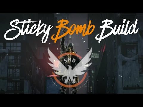 GODLIKE 1.3 Sticky Bomb Build (The Division)