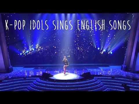 K-POP IDOLS COVER ENGLISH SONGS!