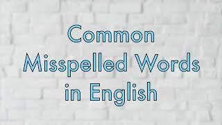 100 Common Misspelled English Words