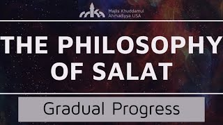 Gradual Progress - Ruku - The Philosophy of Salat Ep. 16