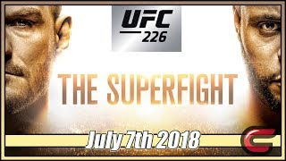 UFC 226 Superfight Live Stream Full Show July 7th 2018 Live Reactions Miocic vs. Cormier
