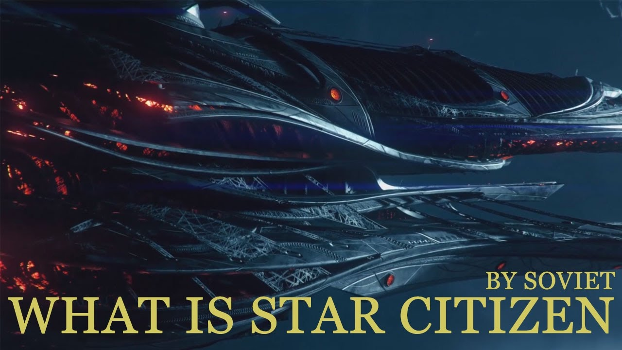 what is star citizen soviet explains what is star citizen soviet explains