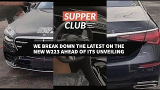 The Supper Club Channel Vlog Episode 2: The New W223 S-Class Mercedes-Benz