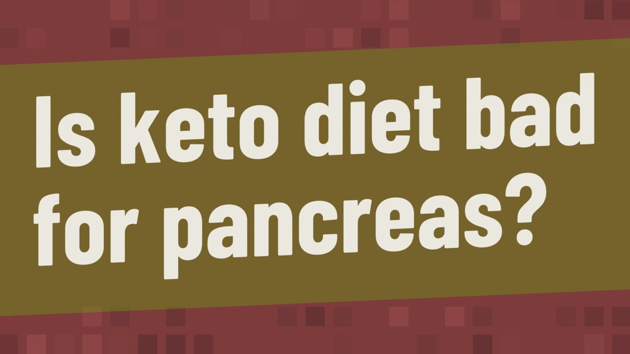 keto diet bad for pancreas
