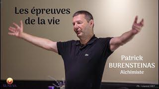 LES ÉPREUVES DE LA VIE - Patrick BURENSTEINAS