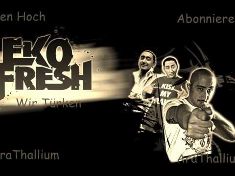 Eko Fresh Wir Türken HD 2012 Neu