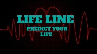 YOUR LIFE LINE TELLS A LOT ABOUT YOUR PERSONALITY AND HEALTH -(PART 1)