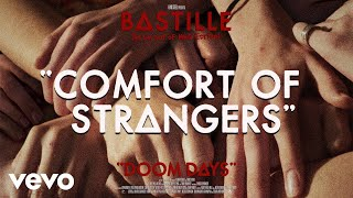 Bastille - Comfort Of Strangers (Visualiser)