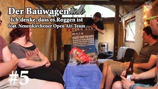Ich denke, dass es Roggen ist - Der Bauwagentalk #5 feat. NOA-Team