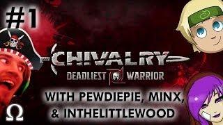 Ohm Plays... Chivalry: Deadliest Warrior Ft. Pewds, Minx, & InTheLittleWood - PC / Steam