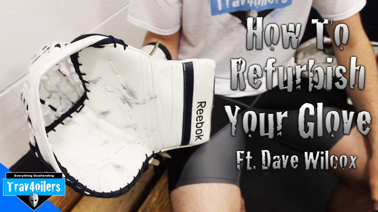 How To Refurbish Your Glove Ft  Dave Wilcox | Reebok P4 600 [HD]