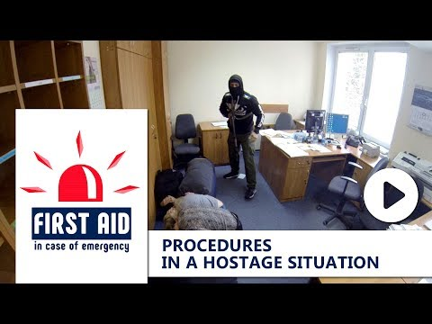 FIRST AID: PROCEDURES IN A HOSTAGE SITUATION