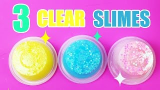 Video HOW TO MAKE CLEAR SLIME! 3 GLITTER SLIMES DIY! download MP3, 3GP, MP4, WEBM, AVI, FLV November 2017