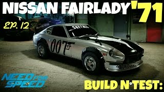 NFS 2015 || BUILD N TEST: || JAMES BOND || Ep12 - (Nissan Fairlady)