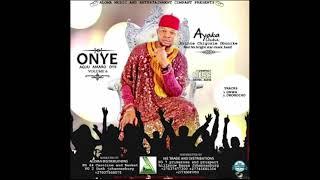 Ayaka Ozubulu Onye Agu Amaro Oyii Vol 6 Onwa Special Egwu Ekpili Igbo.mp3