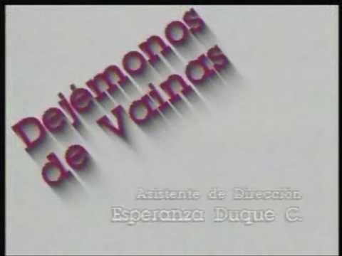 Dejémonos de vainas 1994