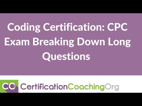 CPC Exam Tips — Breaking Down Long Questions