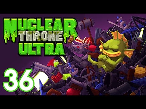 Nuclear Throne Ultra Mod (PC) - Episode 36 [The Elements] | Nuclear Throne Gameplay