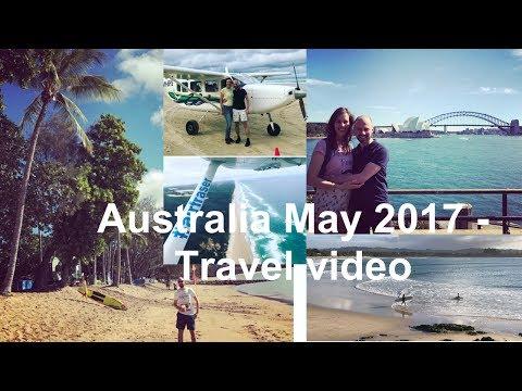 Australia May 2017 - Travel video (4K)
