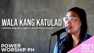 Wala kang katulad   Musikatha   Female Version   Power Worship Ph Cover