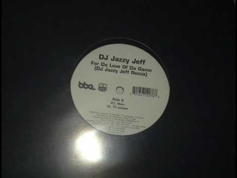 Dj Jazzy Jeff - For Da Love of Da Game (Remix) mp3
