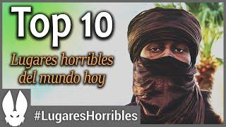 TOP 10. Los lugares más horribles del mundo. HOY