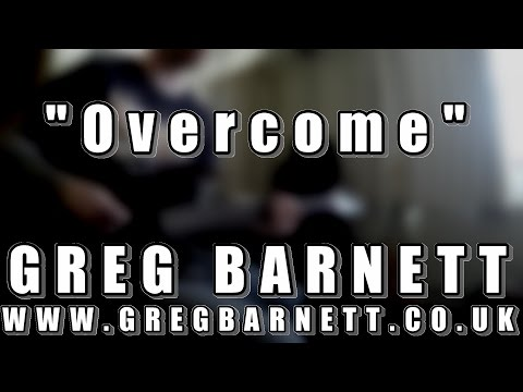 7 String Guitar Song - 'Overcome' - Greg Barnett