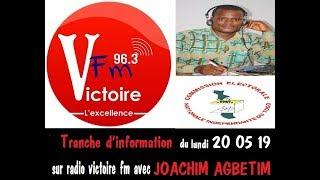 Tranche d'information du lundi 20 05 19 SUR radio victoire fm AVEC JOACHIM AGBETIM. 📻🇹🇬