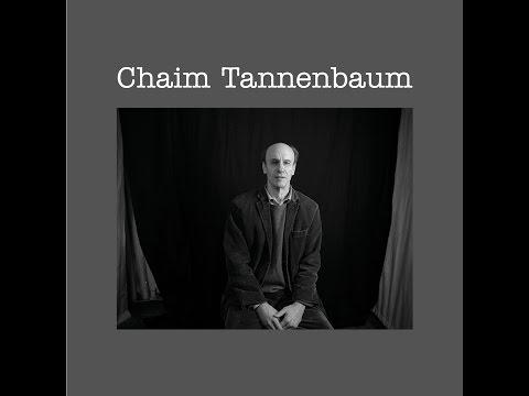 Ballad of Chaim Tannenbaum