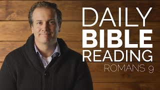 Romans 9 - Daİly Bible Reading