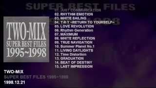TWO-MIX Best Album 「SUPER BEST FILES 1995~1998」 Catalogue Number:...