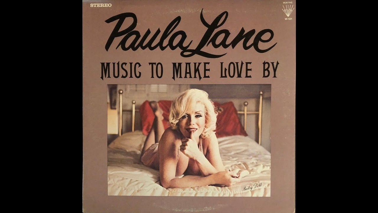 Music To Make Love By Paula Lane Youtube