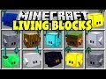Minecraft LIVING BLOCKS MOD | CRAFT LIVING MINECRAFT BLOCKS TO FIGHT FOR YOU!!